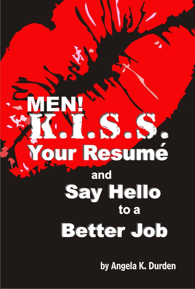 Men! K.I.S.S. Your Resume book cover