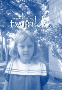 Twinkle: a memoir by Angela K. Durden